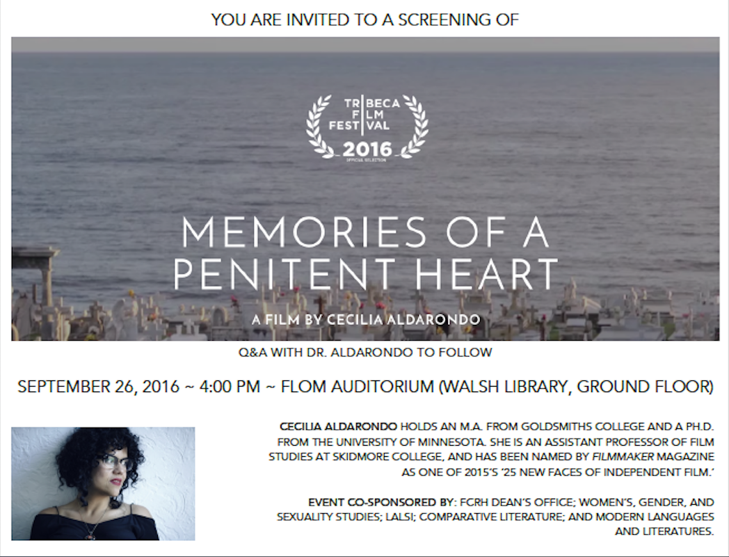 Screening of September 26, 4 pm (Keating auditorium 3rd floor): Memories of a Penitent Heart followed by a Q&A with documentary filmmaker Cecilia Aldorondo