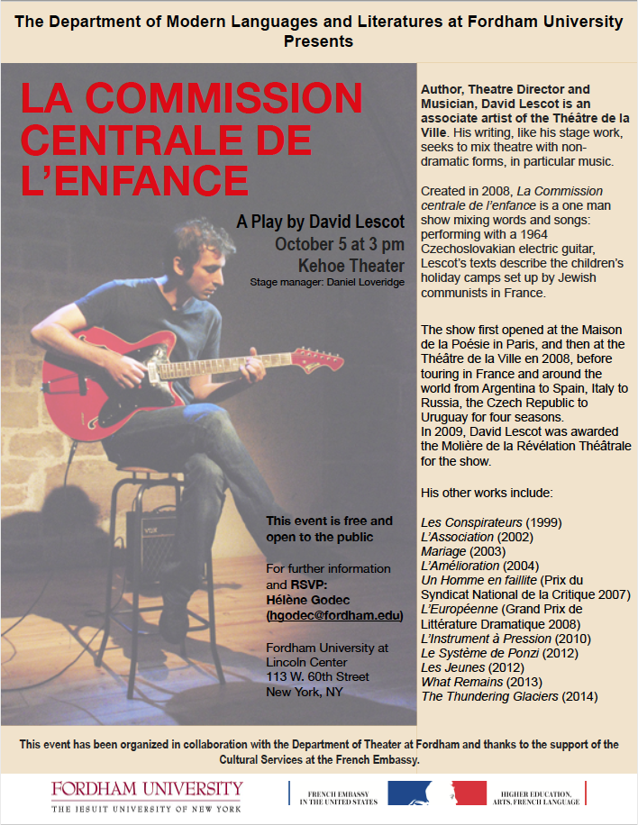 Wednesday, October 5: 3 pm French playwright David Lescot performs La Commission Centrale de l'Enfance (Kehoe Theater, LC)