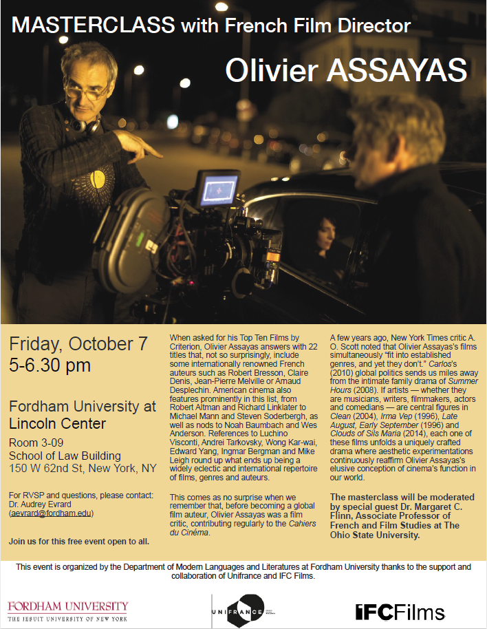 October 7 (LC): 5 pm Masterclass with award-winning French filmmaker Olivier Assayas (Law Building 3-09)