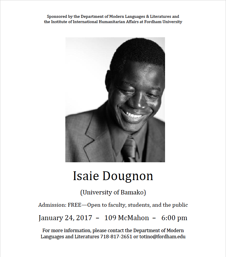 "January 24 at 6 pm (109 McMahon, LC): ""The Dignified Travelers: Reinterpreting Migration from African Perspectives"" Dr. Isaie Dougnon (University of Bamako, Mali)"