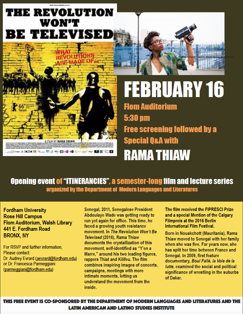 February 16 at 5:30 pm(From auditorium, Walsh Library, RH): Screening and Q&A, The Revolution Won't Be Televised (Rama Thiaw, 2016)