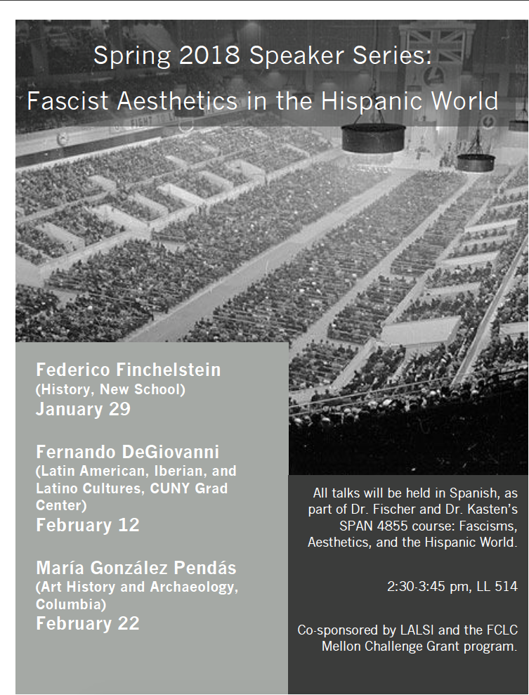 Spring 2018 Speaker series (in Spanish): Fascist Aesthetics in the Hispanic World
