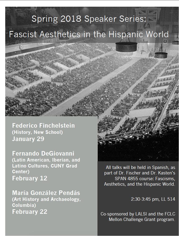 Spring 2018 Speaker series (in Spanish): Fascist Aesthetics in the Hispanic World